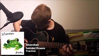 Silverchair - Suicidal Dream (Acoustic Cover)