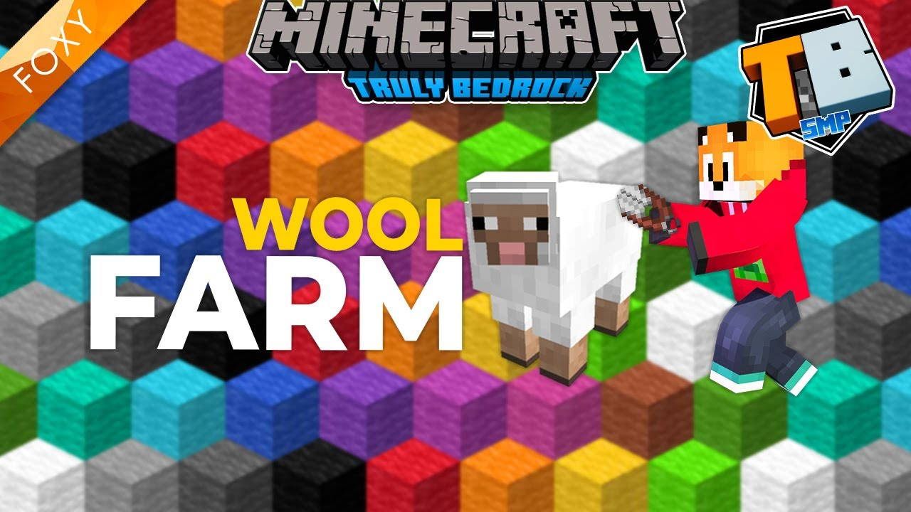 FoxyNoTail - Wool Farm   Truly Bedrock Season 2 [54]   Minecraft Bedrock Edition 1.16.4