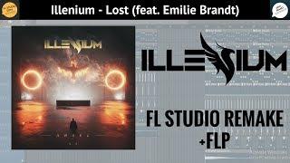 Illenium - Lost (feat Emilie Brandt) [FL STUDIO FULL REMAKE] +FLP