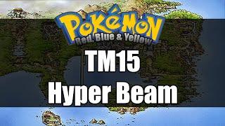 Pokemon Red/Blue/Yellow - Where to get TM15 Hyper Beam