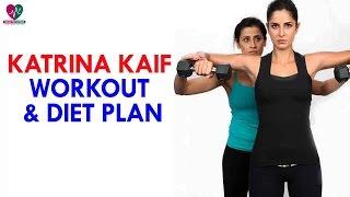 Katrina Kaif Workout and Diet Plan || Women Health Tips - Health Sutra