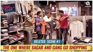 Deleted Scene #1 | Love Ni Bhavai | The One Where Sagar & Gang Go Shopping