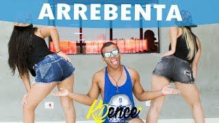Arrebenta - MC WM e MC Nando DK | Coreografia KDence