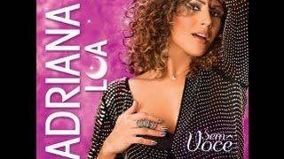 """Adriana Lua - """"Só quero o teu beijo"""""""