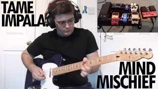 Mind Mischief - Tame Impala (Loop Pedal Cover)