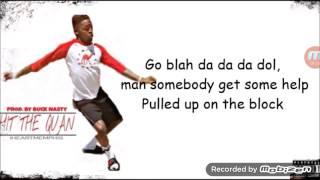 Hit the quan lyrics