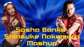 WWE Mashup: Sasha Banks and Shinsuke Nakamura Theme