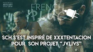 """SCH s'est inspiré de XXXTENTACION pour un morceau de son projet « JVLIVS"""""""