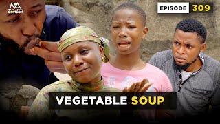 VEGETABLE SOUP - Episode 309 | Mark Angel Comedy