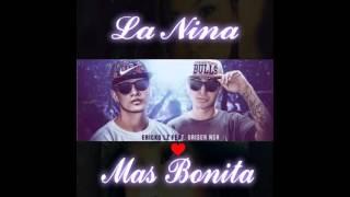 La nina mas bonita/Ericko lz ft Griser Nsr/Magistral-Pro/Hache rgz en el BEAT 2016