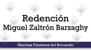 Redención, Miguel zaltrón Barzaghy