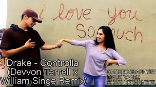 Drake - Controlla (Devvon Terrell x William Singe Remix)   Dance Video