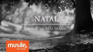 Natal - Instrumental Praise