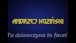 Andrzej Koziński - Ta dziewczyna, to facet ( Official audio )