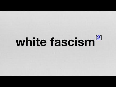 Endnote 2: White Fascism