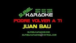 Juan BauPodre volver a ti_SK