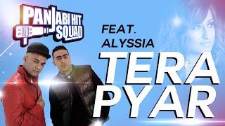 Alyssia feat Panjabi Hit Squad - Tera Pyar