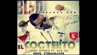 Yulien Oviedo & Blad MC - El Coctelito