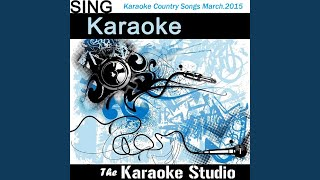 Baby Be My Love Song (In the Style of Easton Corbin) (Instrumental Version)