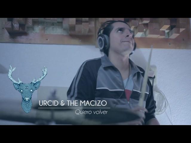 Video en directo de Urcid And the macizo Quiero volver