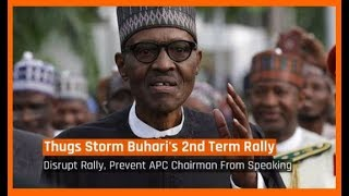 Nigeria News Today: Thugs Disrupt President Buhari's Second Term Rally  (23/04/2018) width=