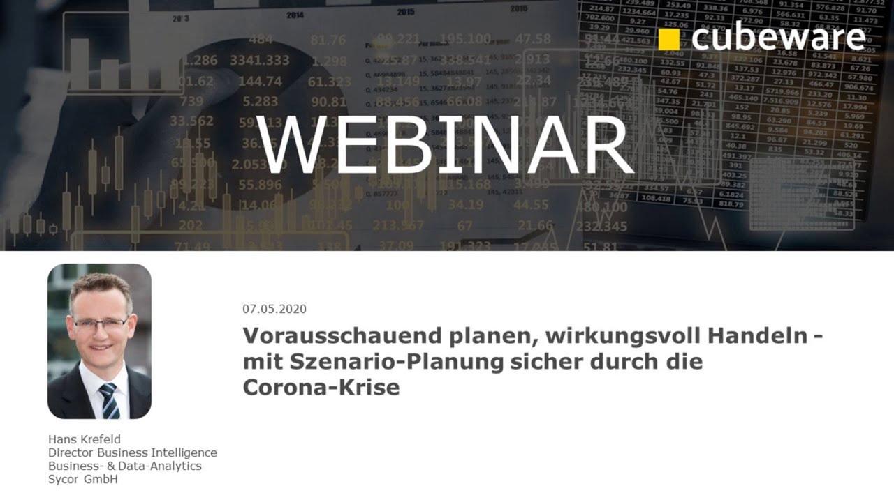 Cubeware Partner-Webinar: Vorausschauend planen, wirkungsvoll Handeln – mit Szenario-Planung sicher durch die Corona-Krise