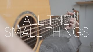 Blink- 182 - All The Small Things - Fingerstyle Guitar Cover by James Bartholomew