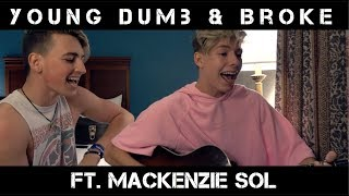 Young Dumb & Broke - Khalid | Jon Klaasen ft. Mackenzie Sol |