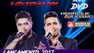 Henrique e Juliano - Maquiagem Não Disfarça Tristeza (ÁUDIO DVD 2017)