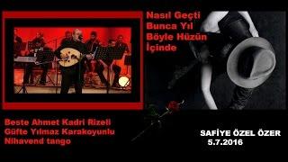 Nasıl geçti bunca yıl böyle hüzün içinde-Ahmet Kadri Rizeli