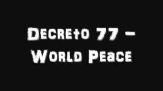 Decreto 77 - World Peace
