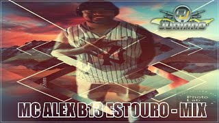🔴 MC ALEX B13 ESTOURO - MIX