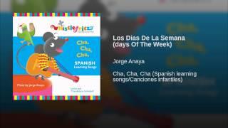 Los Dias De La Semana (days Of The Week)