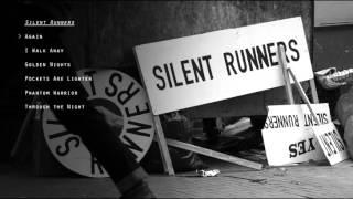 Silent Runners - Again