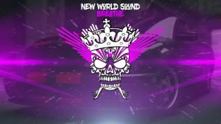 New World Sound-Breathe [BASS BOOSTED]