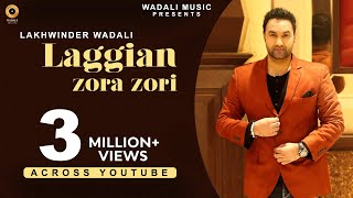 LAGGIAN ZORA ZORI  l  LAKHWINDER WADALI  l  OFFICIAL VIDEO  l  WADALI MUSIC  |