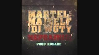 Martel feat Majself vsp DJ Wuty - Neprajníci (prod. KUBAKE)