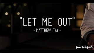 """Let Me Out 