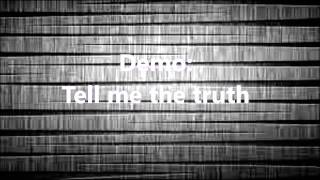 Tell me the truth - Omar Didriksson and Mr.Franklin