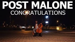 Post Malone - Congratulations - CELLO COVER