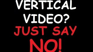 Vertical Video Syndrome Solved #DAVV Dad's Against Vertical Video