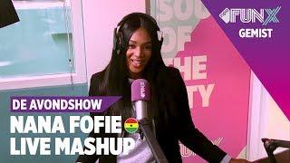 Nana Fofie - Leg Over Mashup (Live) | De Avondshow - FunX