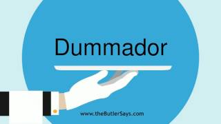 """Learn how to say this word: """"Dummador"""""""