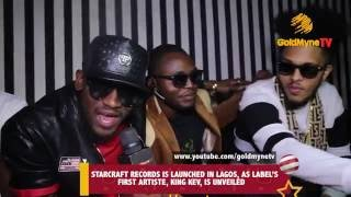 STARCRAFT RECORDS IS LAUNCHED IN LAGOS, AS LABEL'S FIRST ARTISTE, KING KEV, IS UNVEILED