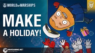World of Warships - Bad Advice: Make a Holiday!
