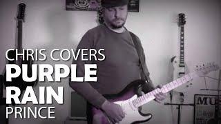 Purple Rain - Prince - Guitar Cover by Chris Bianchi