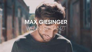Max Giesinger - Wenn sie tanzt (Offizielles Video)