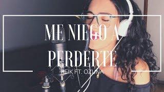 Me Niego A Perderte - Reik ft. Ozuna (Cover) Manu Mora