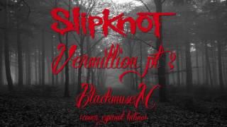Vermilion Pt. 2 - SLIPKNOT [Cover en español]