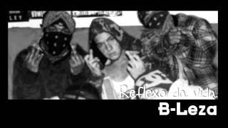 B-Leza - Reflexo da Vida